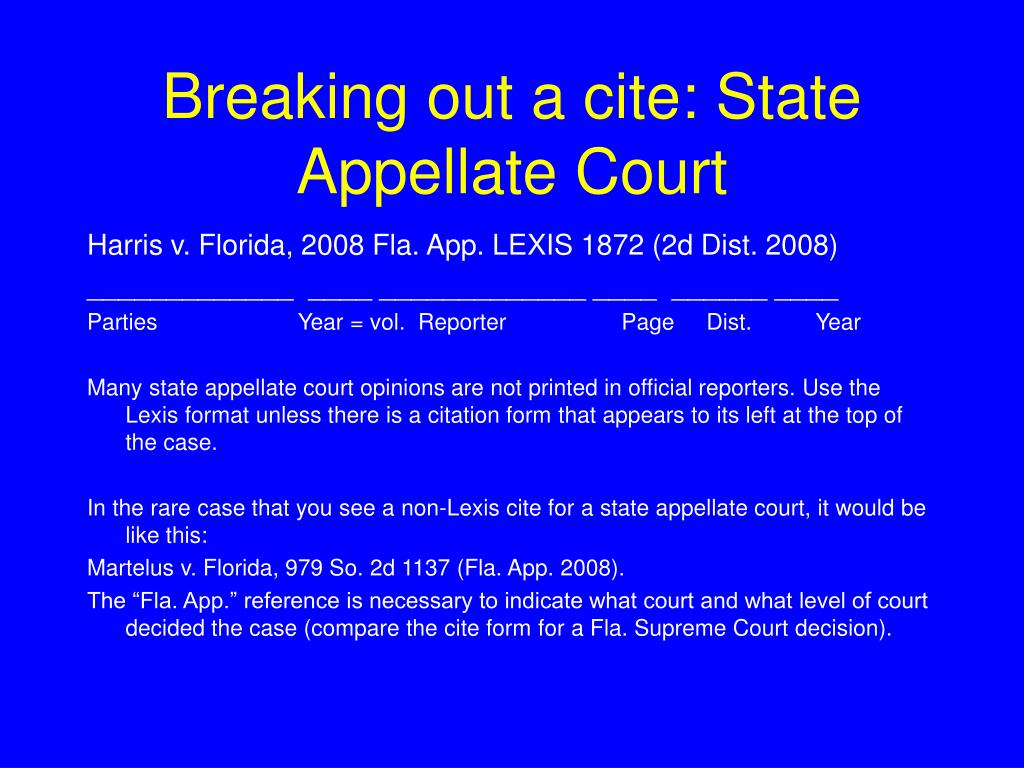 Breaking out a cite: State Appellate Court