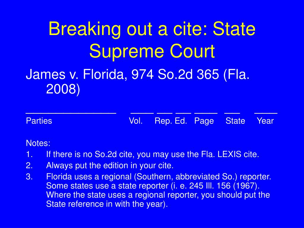 Breaking out a cite: State Supreme Court