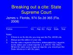 breaking out a cite state supreme court