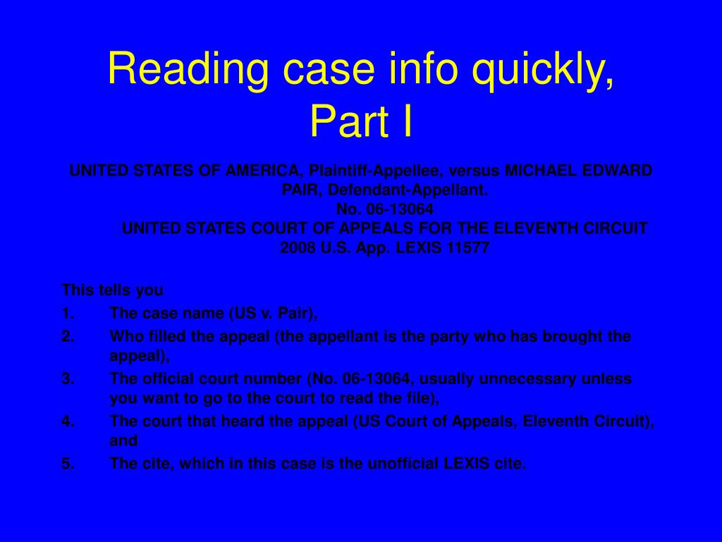 Reading case info quickly, Part I