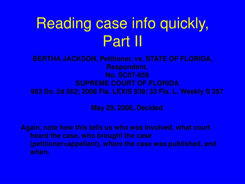 Reading case info quickly, Part II