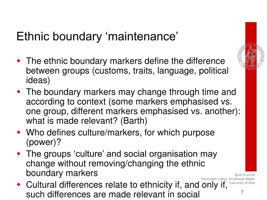 Ethnic boundary 'maintenance'