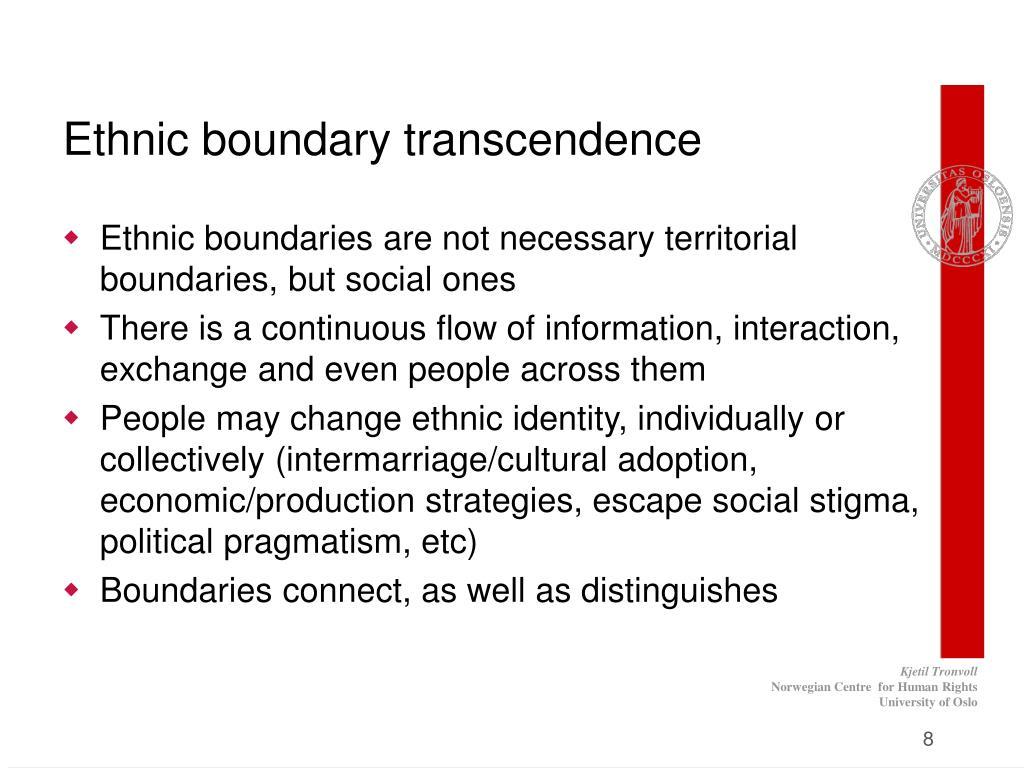 Ethnic boundary transcendence