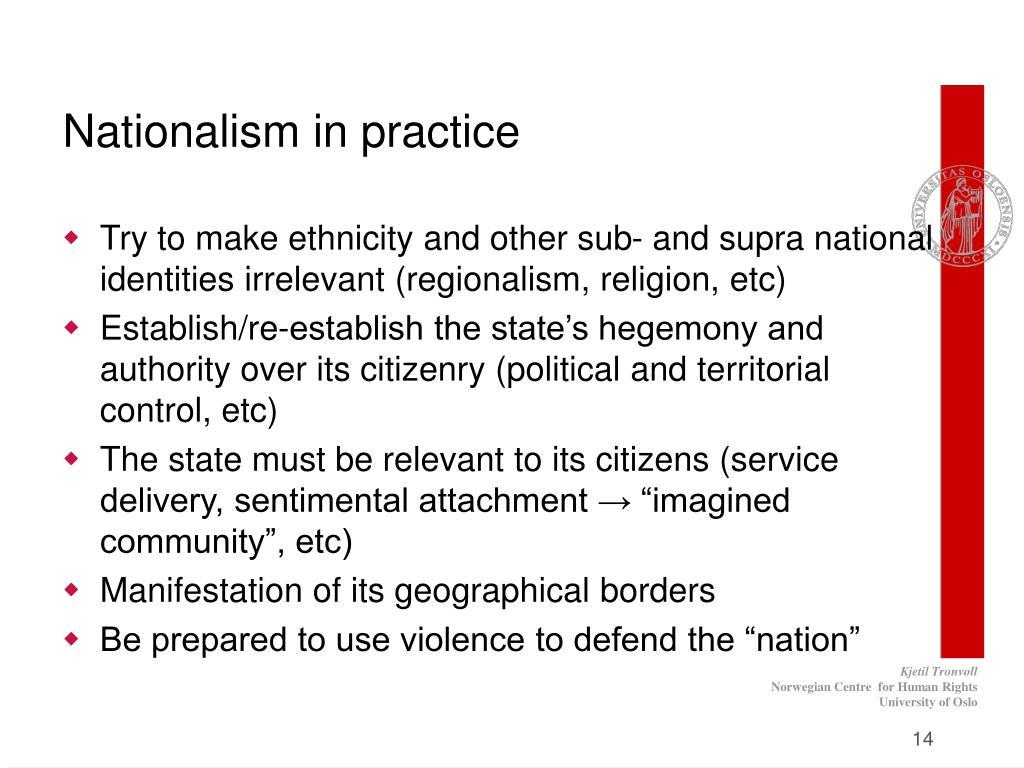 Nationalism in practice