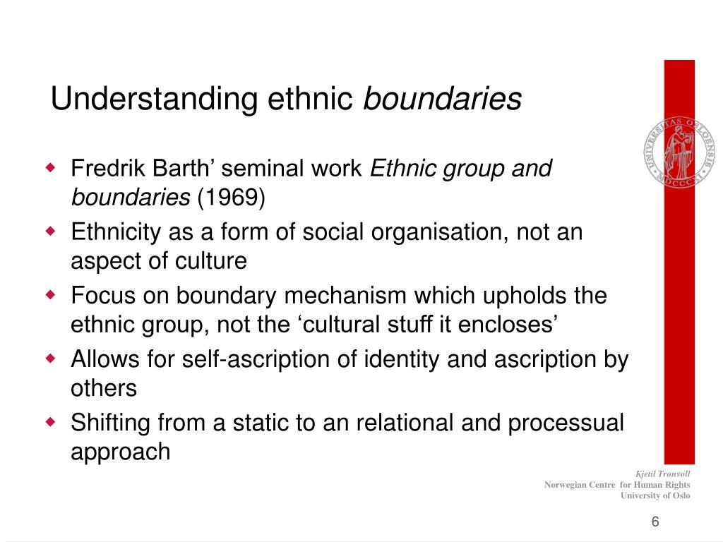 Understanding ethnic