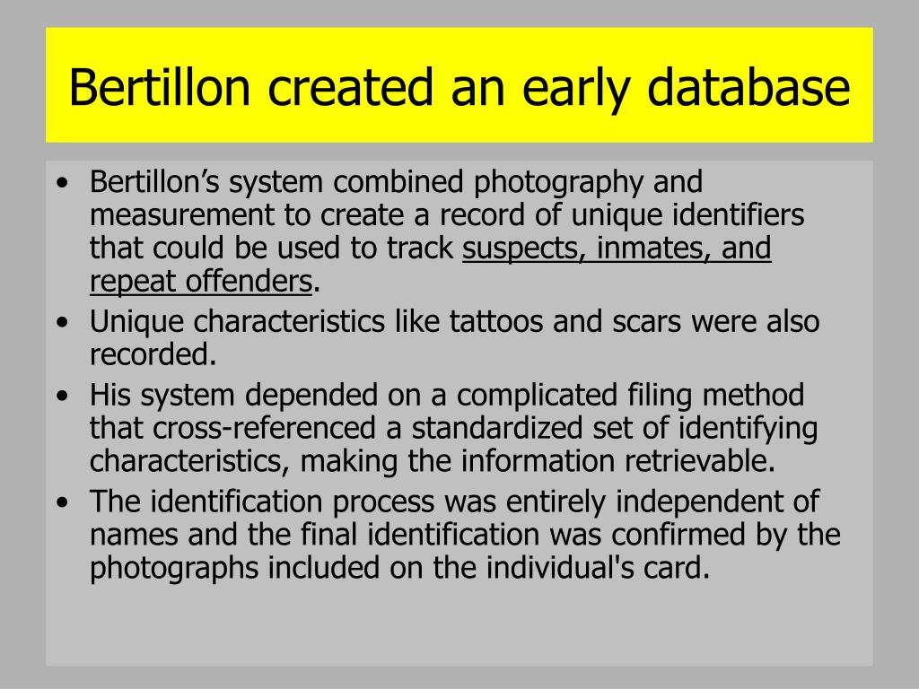 Bertillon created an early database