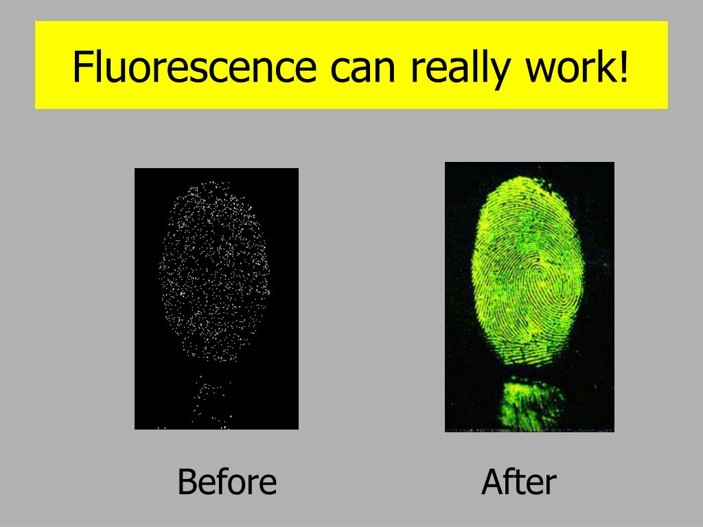 Fluorescence can really work!