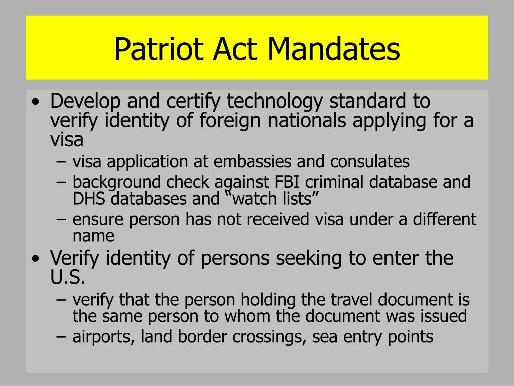 Patriot Act Mandates