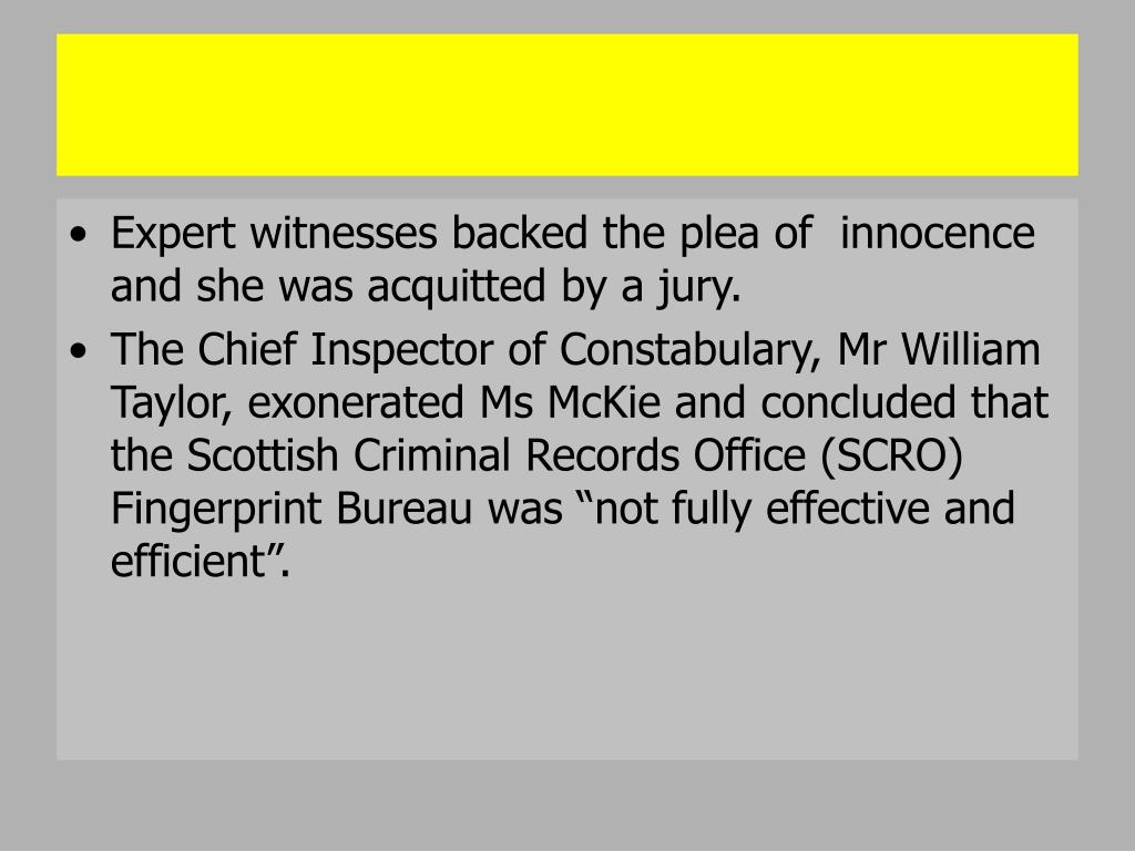Expert witnesses backed the plea of  innocence and she was acquitted by a jury.