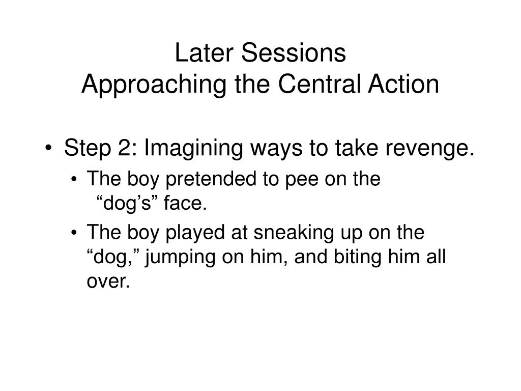 Later Sessions