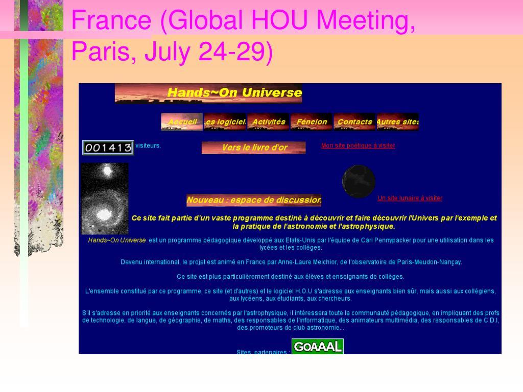 France (Global HOU Meeting, Paris, July 24-29)