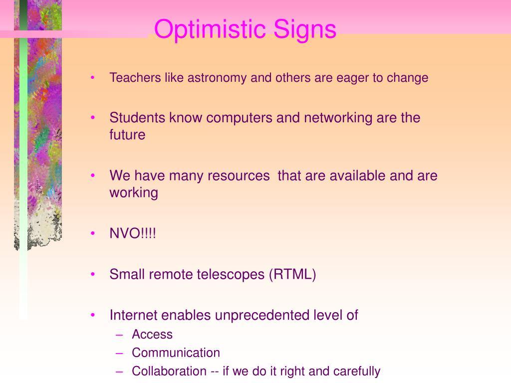 Optimistic Signs
