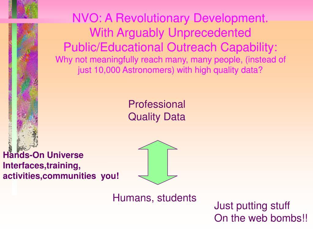 NVO: A Revolutionary Development.