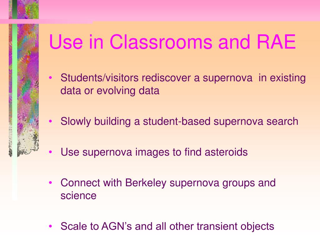 Use in Classrooms and RAE