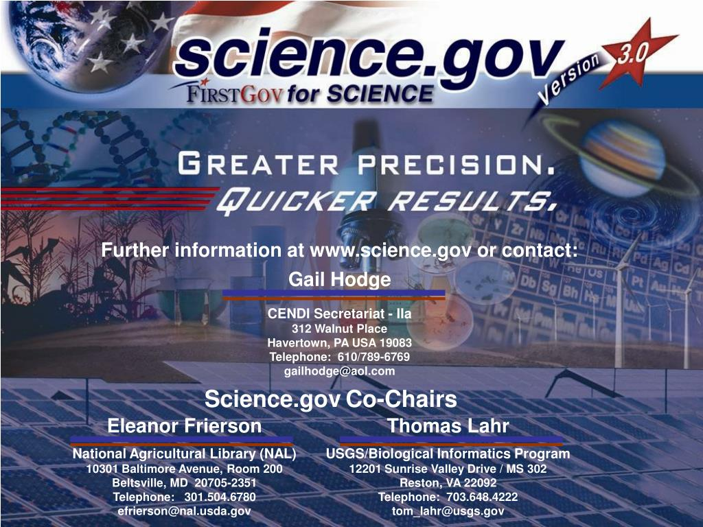 Further information at www.science.gov or contact: