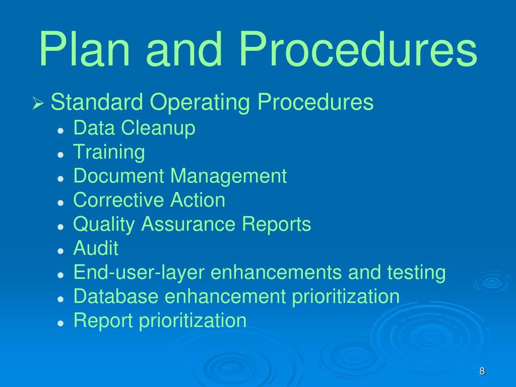 Plan and Procedures