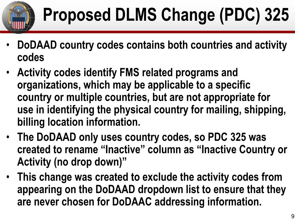Proposed DLMS Change (PDC) 325