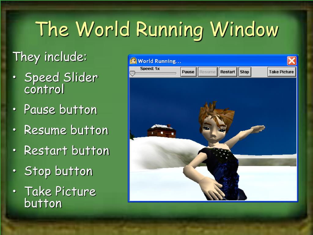 The World Running Window