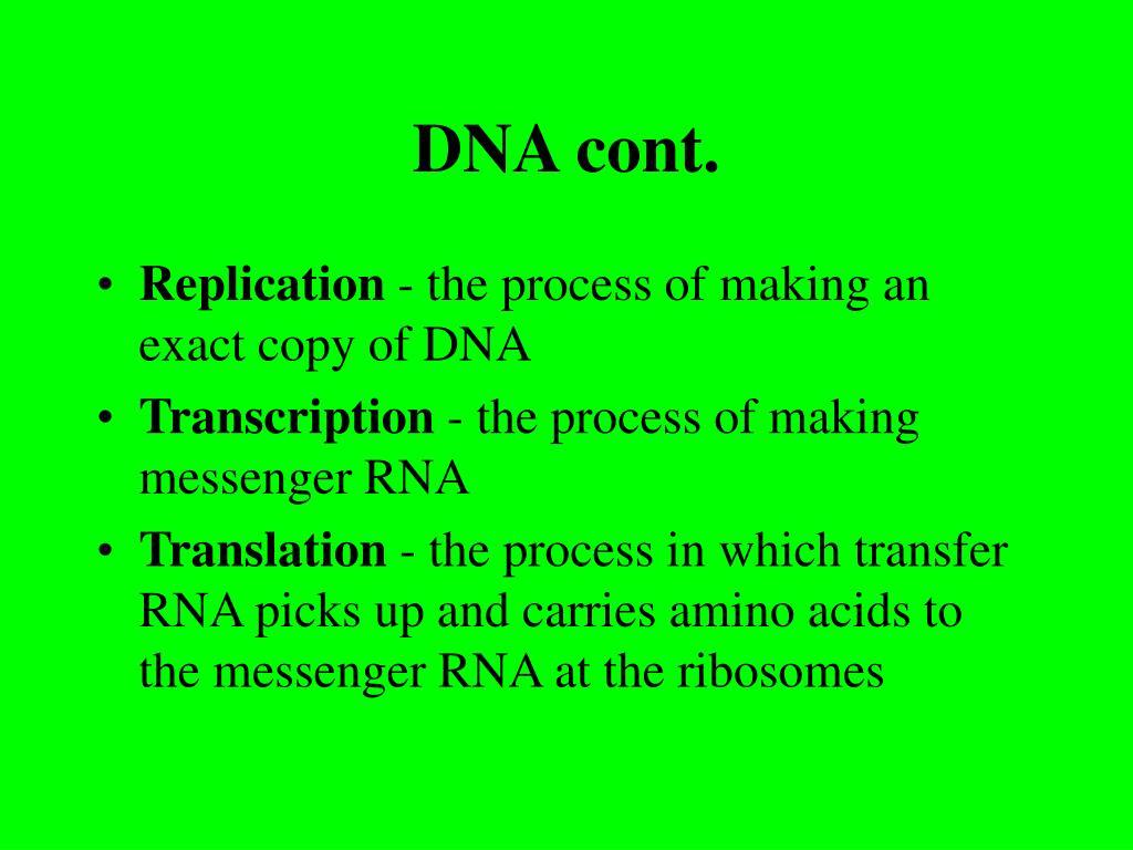 DNA cont.