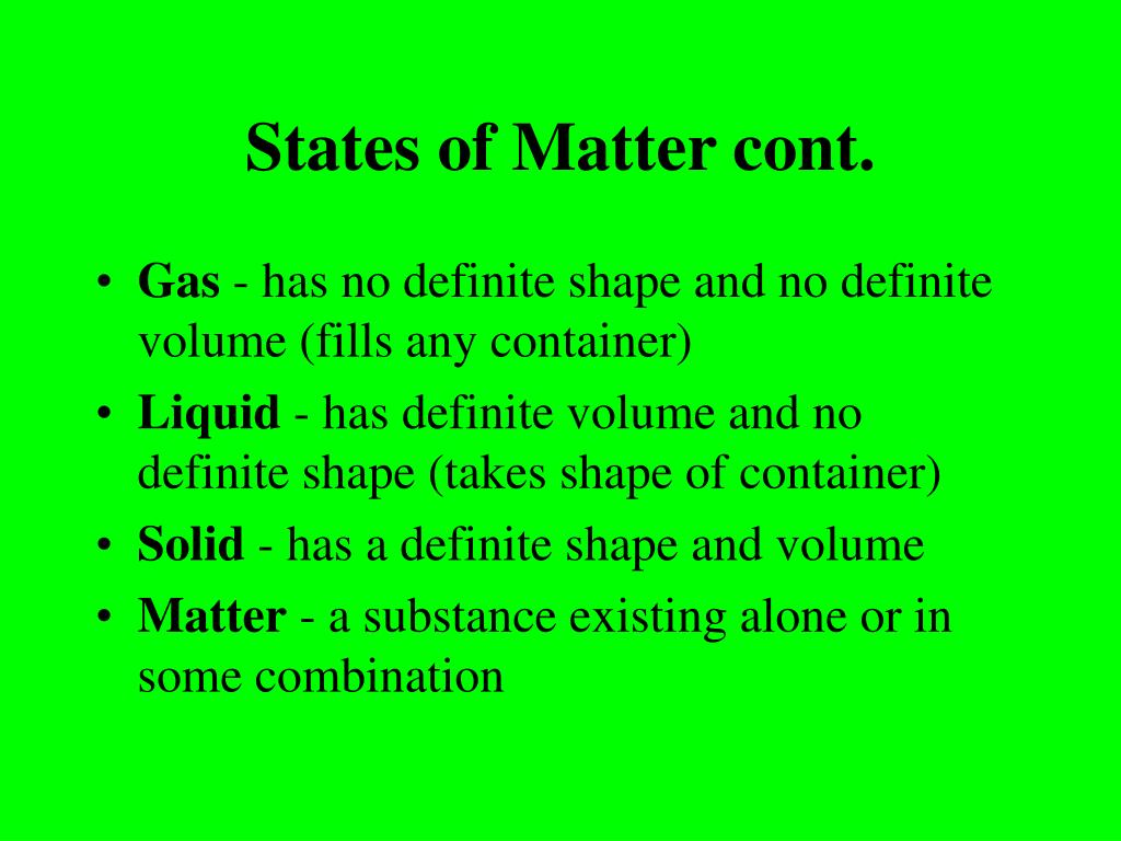 States of Matter cont.