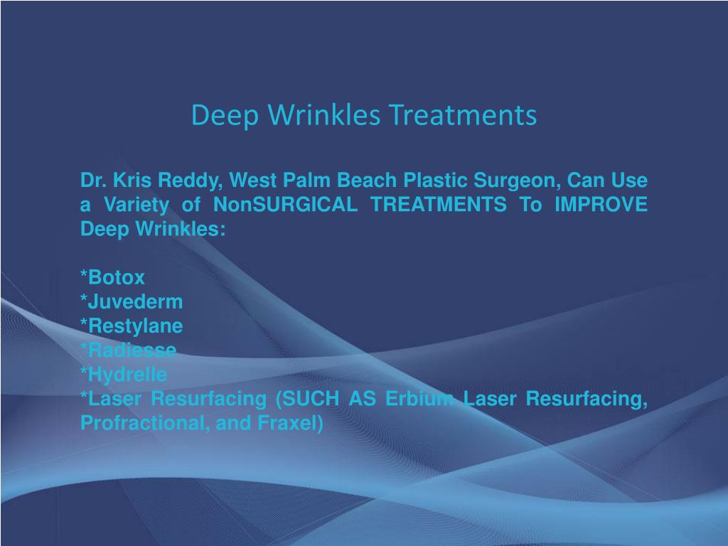 Deep Wrinkles Treatments