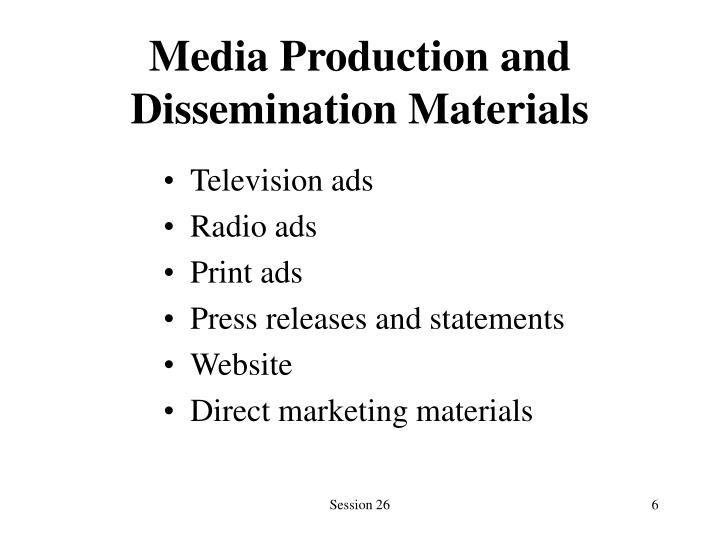 Media Production and Dissemination Materials