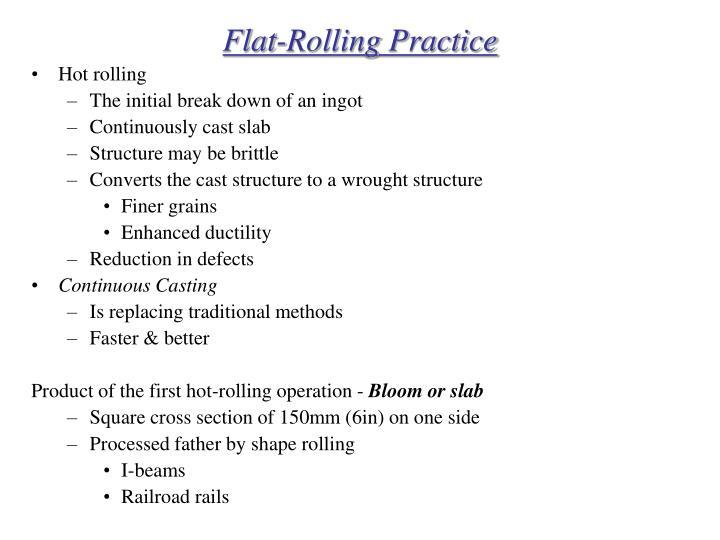 Flat-Rolling Practice