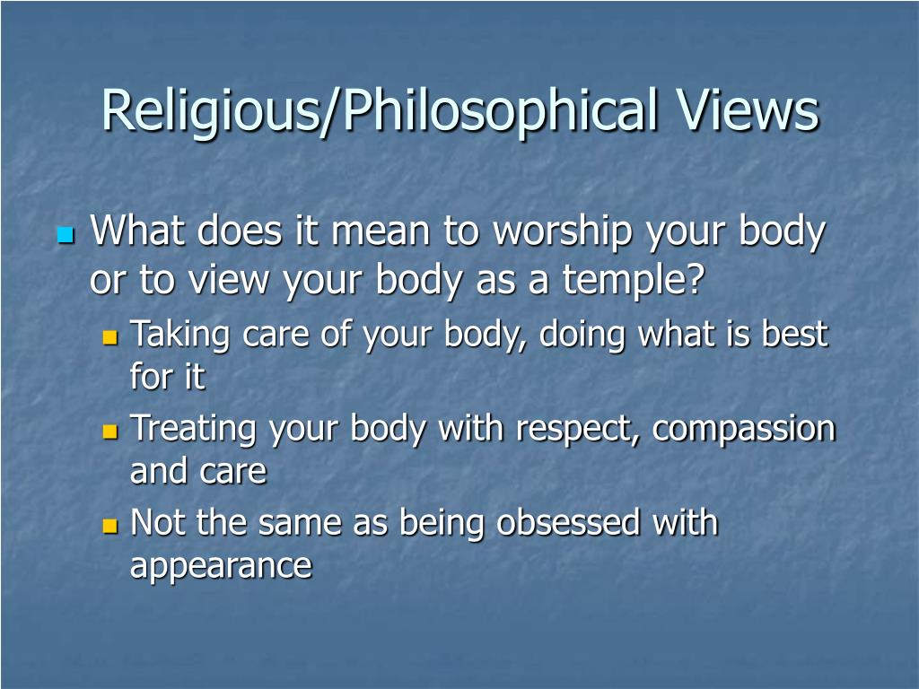 Religious/Philosophical Views