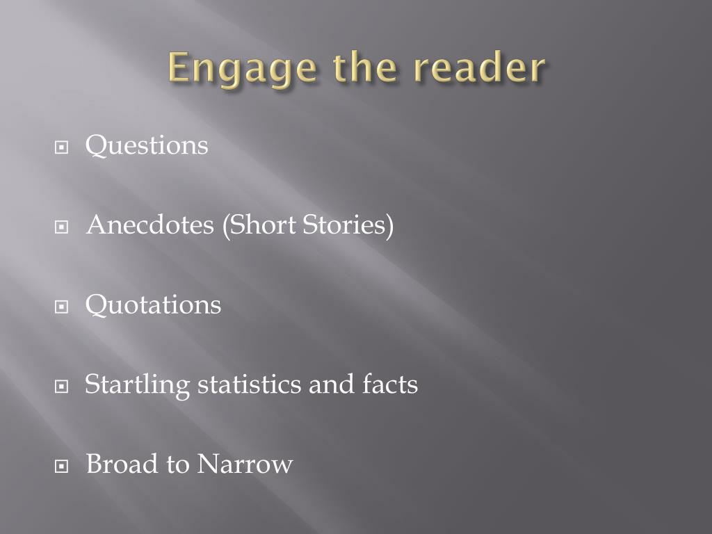 Engage the reader