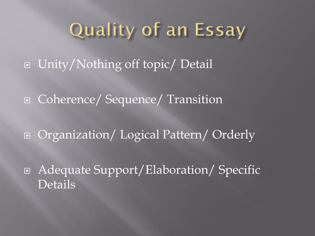 Quality of an Essay