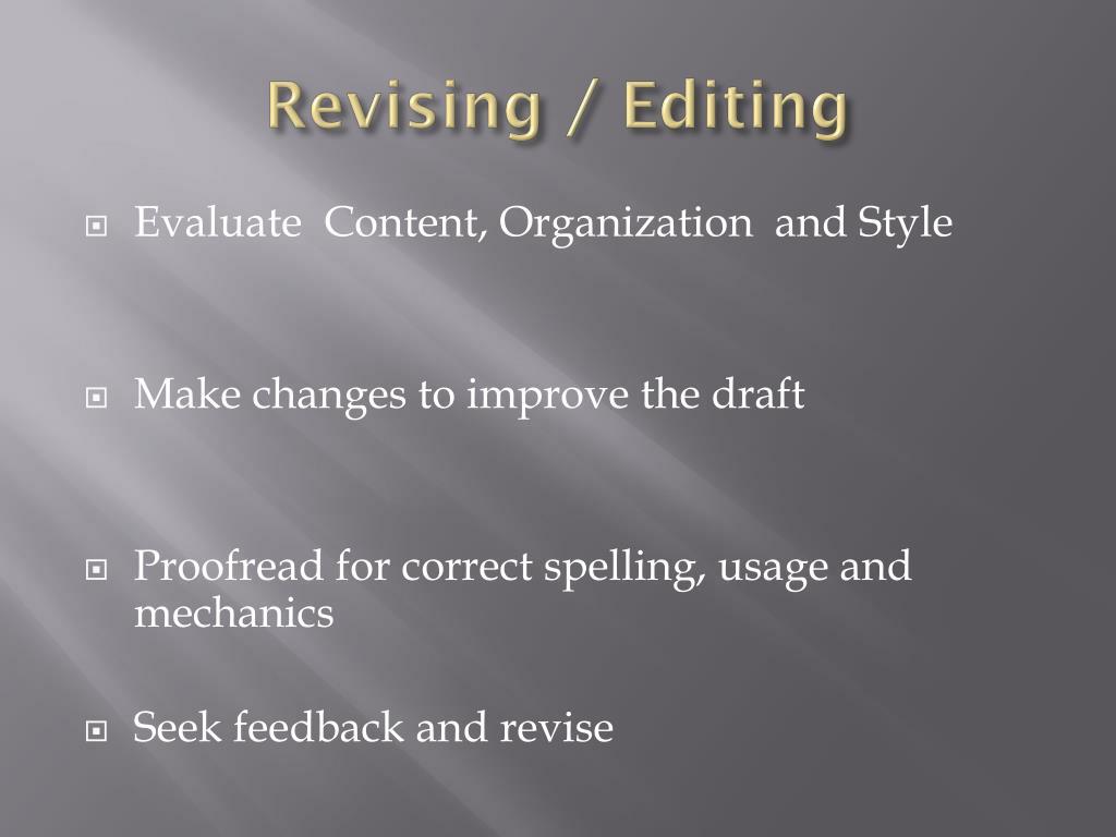 Revising / Editing