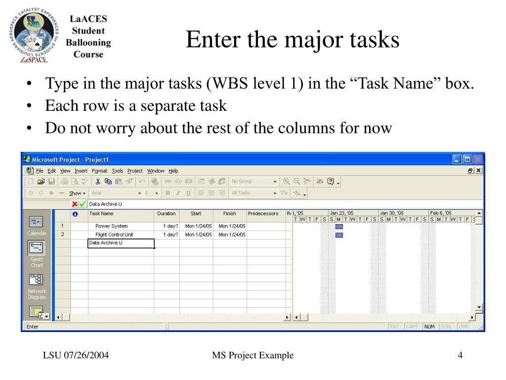 Enter the major tasks