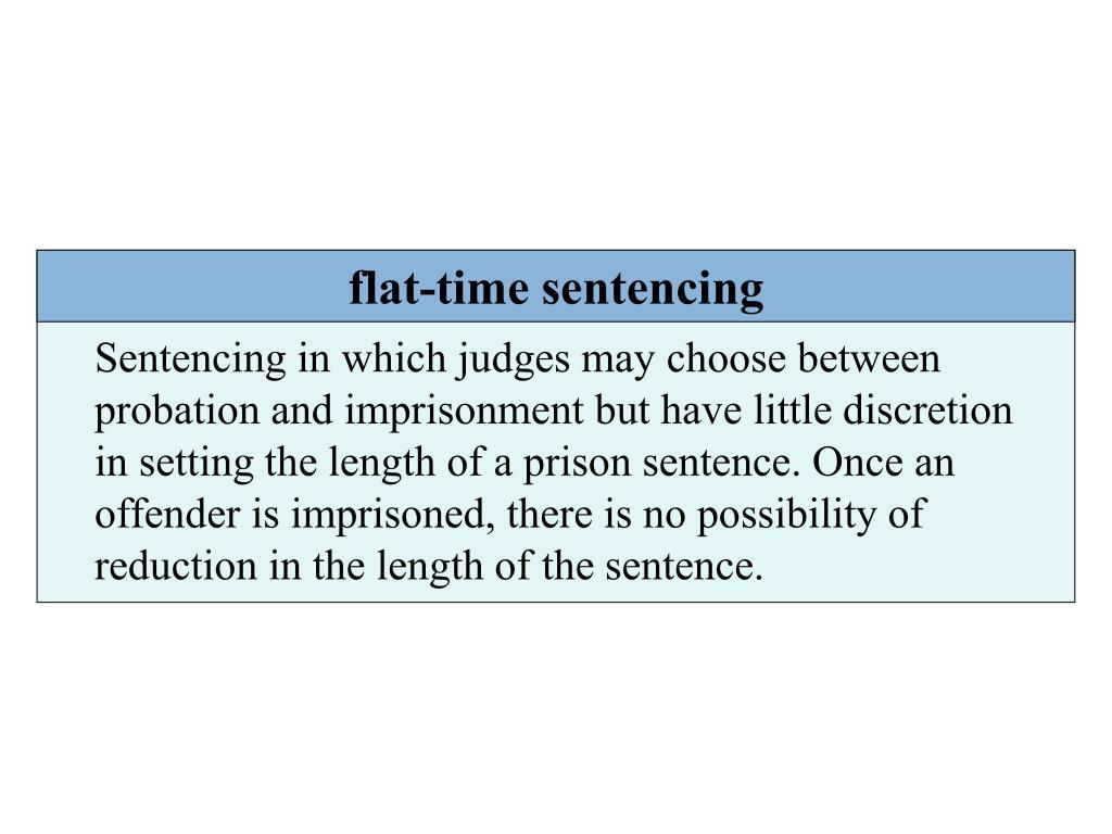 flat-time sentencing