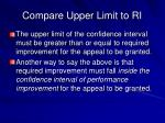 compare upper limit to ri