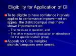 eligibility for application of ci