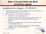 rules of practice before the bpai in ex parte appeals5