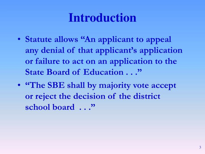 """Statute allows """"An applicant to appeal any denial of that applicant's application or failure to act on an application to the State Board of Education . . ."""""""