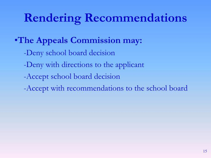 The Appeals Commission may: