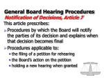 general board hearing procedures notification of decisions article 7