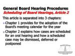 general board hearing procedures scheduling of board hearings article 2