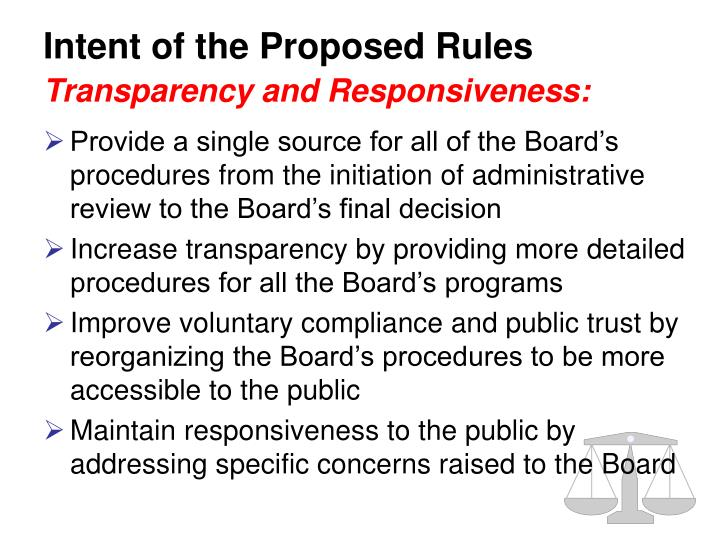 Intent of the proposed rules transparency and responsiveness