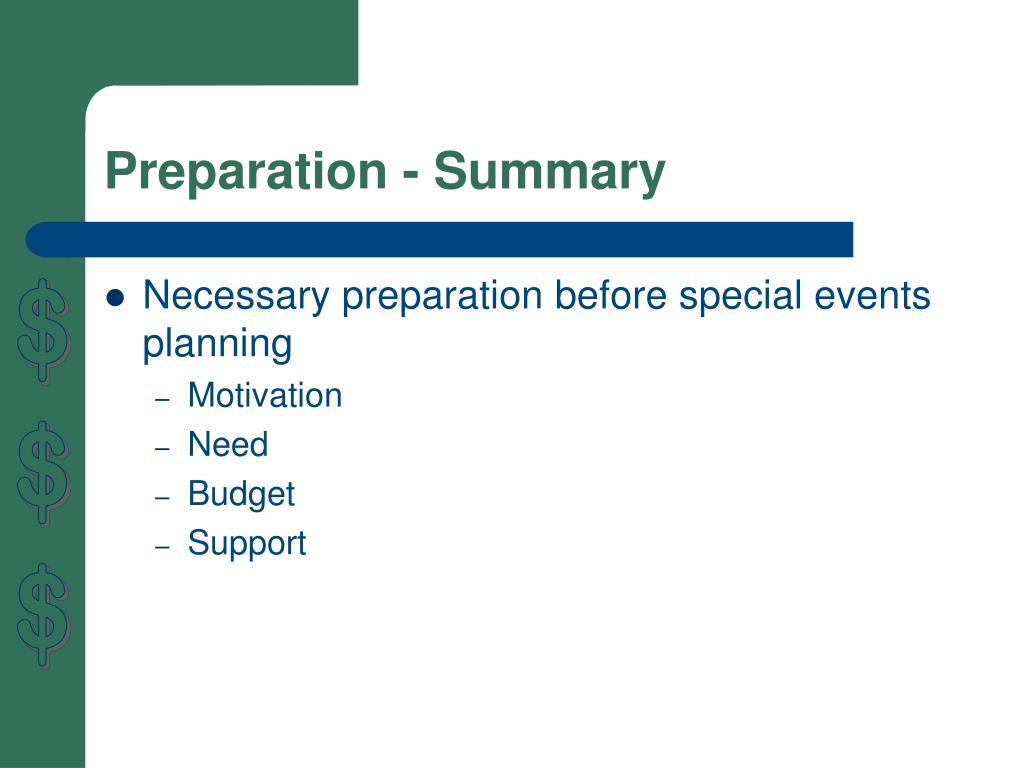 Preparation - Summary