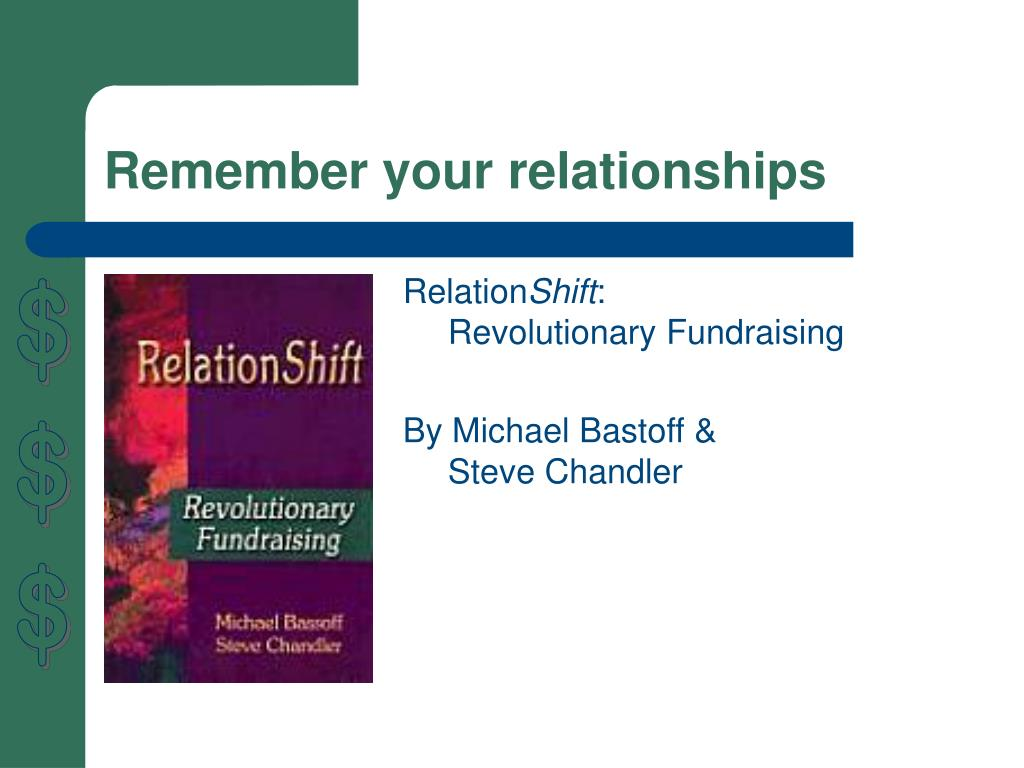 Remember your relationships