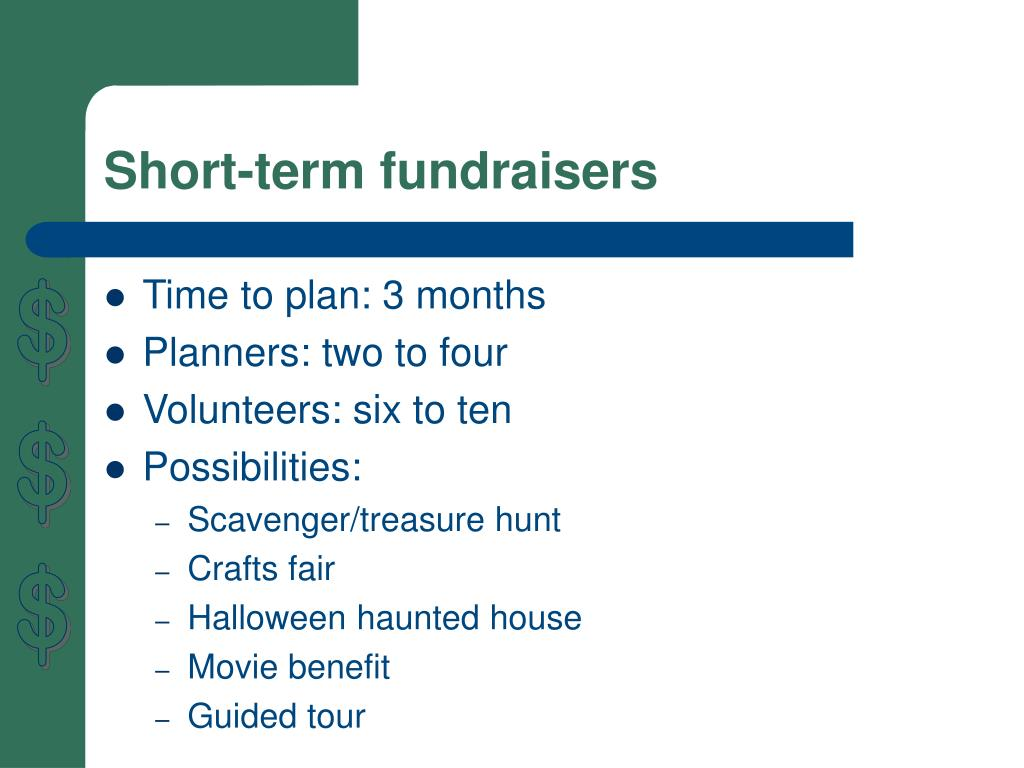 Short-term fundraisers