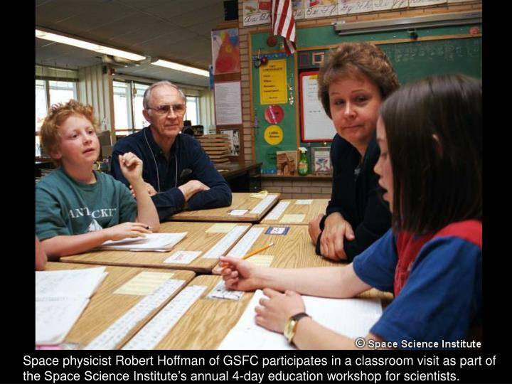 Space physicist Robert Hoffman of GSFC participates in a classroom visit as part of
