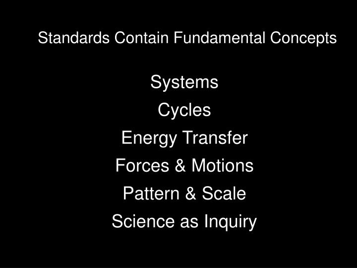 Standards Contain Fundamental Concepts