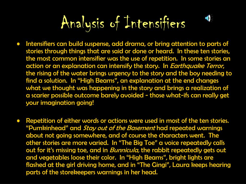 Analysis of Intensifiers