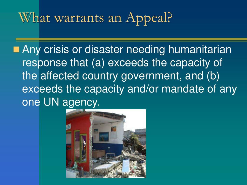 What warrants an Appeal?