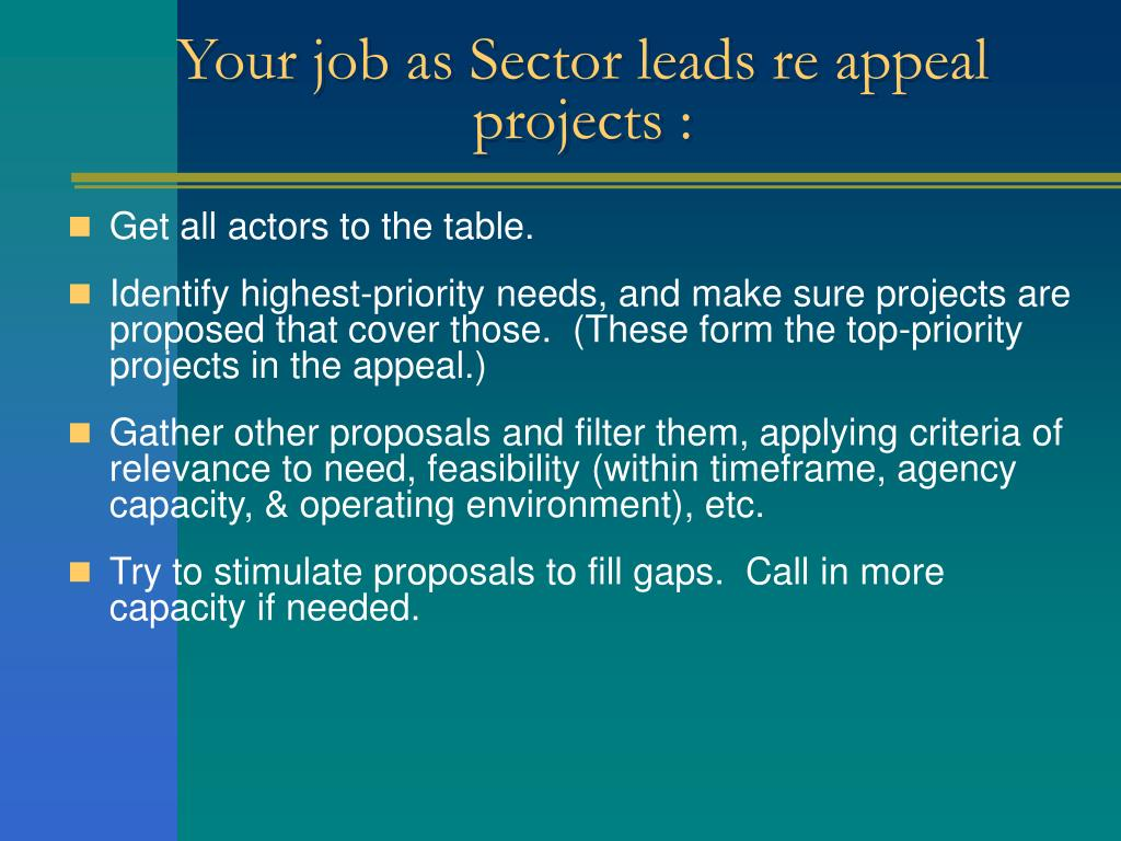 Your job as Sector leads re appeal projects