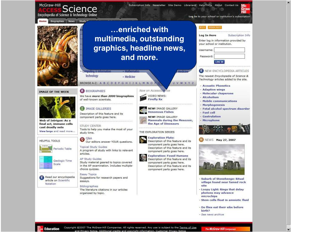 …enriched with multimedia, outstanding graphics, headline news, and more.